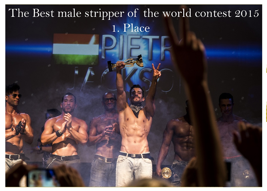 Pietro Jackson - The Best Male Strippen of the World 2015